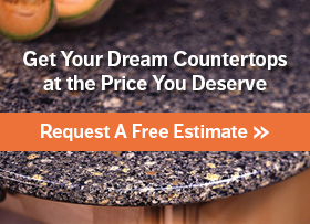 Get Your Dream Countertops at the Price You Deserve: Request A Free Estimate